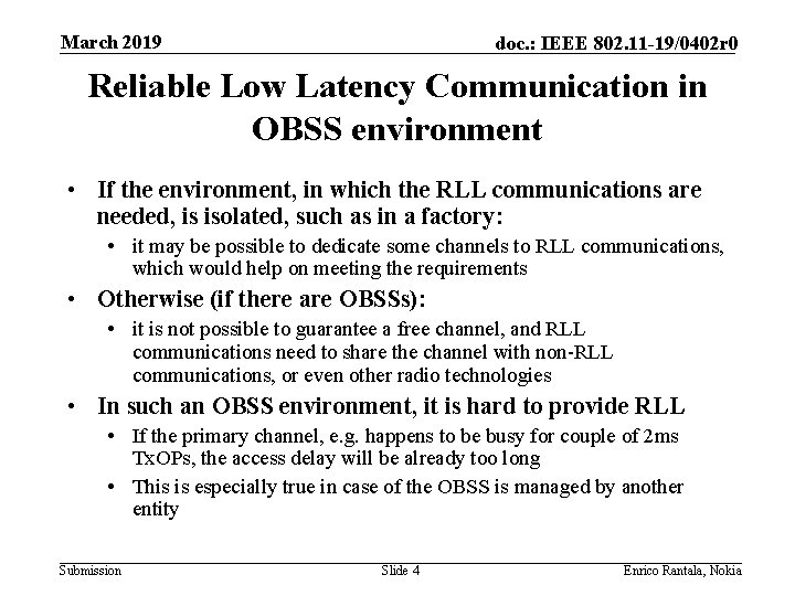 March 2019 doc. : IEEE 802. 11 -19/0402 r 0 Reliable Low Latency Communication