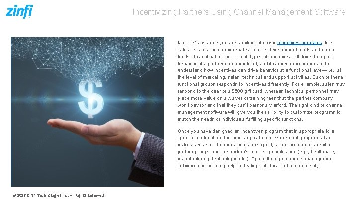 Incentivizing Partners Using Channel Management Software Now, let's assume you are familiar with basic