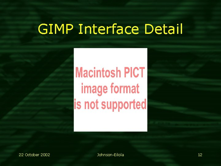 GIMP Interface Detail 22 October 2002 Johnson-Eilola 12