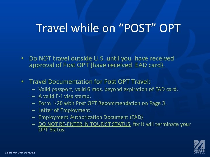 """Travel while on """"POST"""" OPT • Do NOT travel outside U. S. until you"""