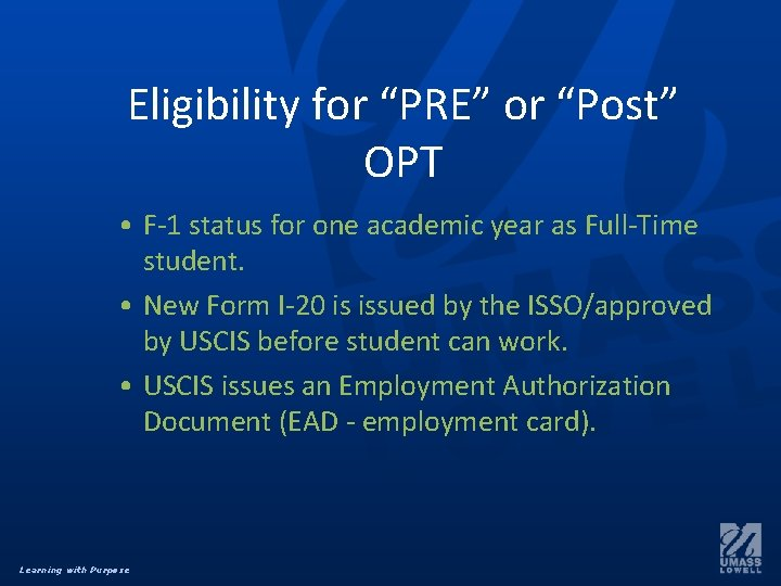 """Eligibility for """"PRE"""" or """"Post"""" OPT • F-1 status for one academic year as"""