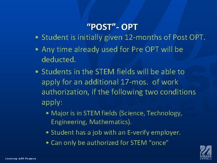"""""""POST""""- OPT • Student is initially given 12 -months of Post OPT. • Any"""