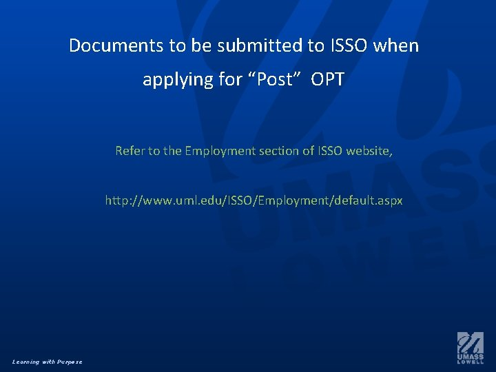 """Documents to be submitted to ISSO when applying for """"Post"""" OPT Refer to the"""