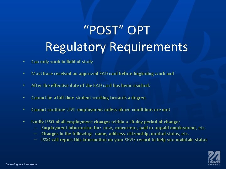 """""""POST"""" OPT Regulatory Requirements • Can only work in field of study • Must"""