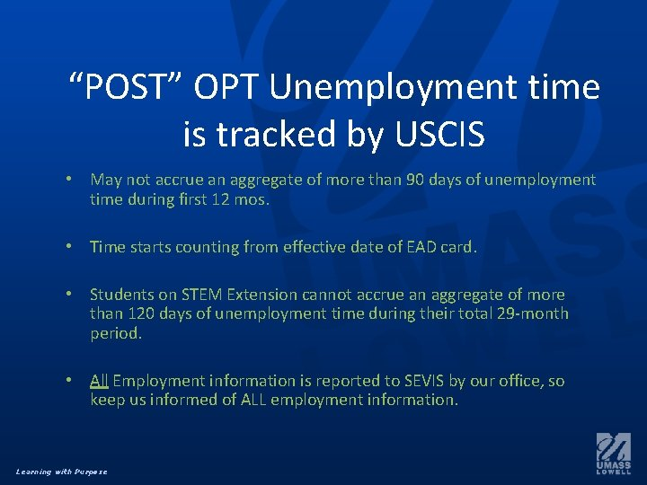 """""""POST"""" OPT Unemployment time is tracked by USCIS • May not accrue an aggregate"""