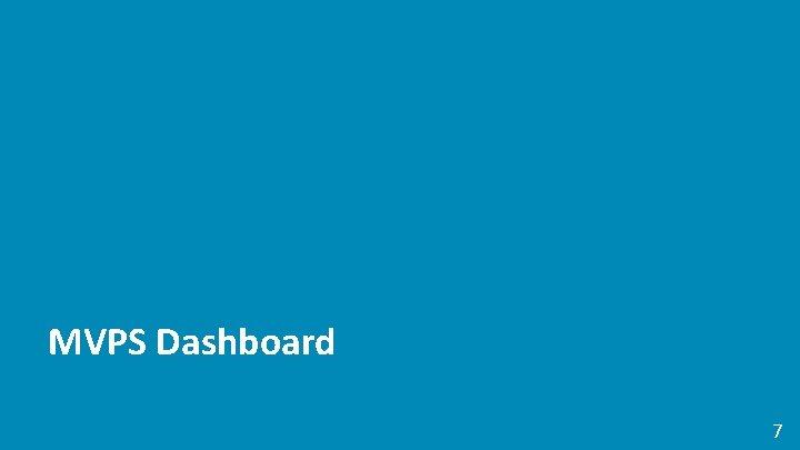 MVPS Dashboard 7