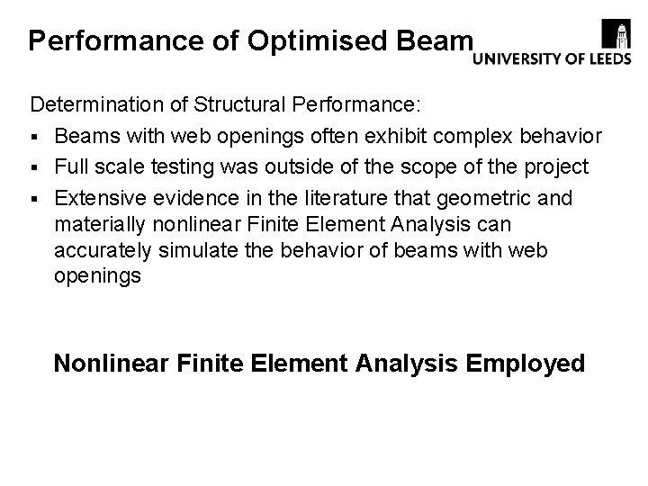 Performance of Optimised Beam Determination of Structural Performance: § Beams with web openings often