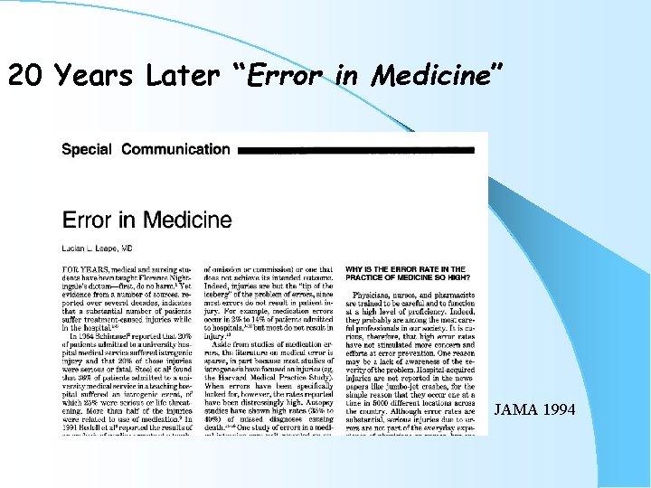"""20 Years Later """"Error in Medicine"""" JAMA 1994"""