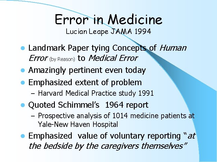 Error in Medicine Lucian Leape JAMA 1994 Landmark Paper tying Concepts of Human Error