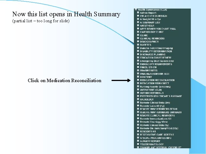 Now this list opens in Health Summary (partial list – too long for slide)