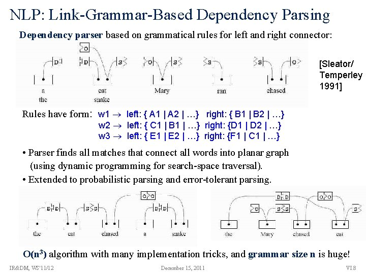 NLP: Link-Grammar-Based Dependency Parsing Dependency parser based on grammatical rules for left and right