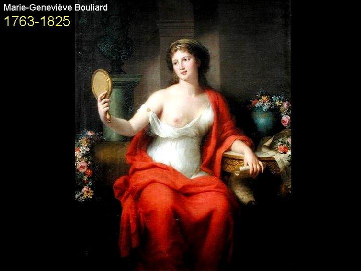Marie-Geneviève Bouliard 1763 -1825