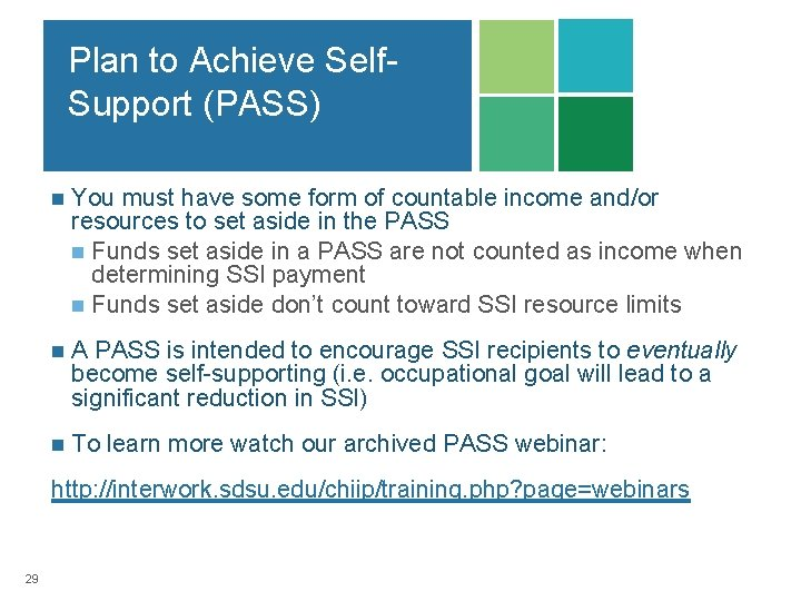 Plan to Achieve Self. Support (PASS) n You must have some form of countable