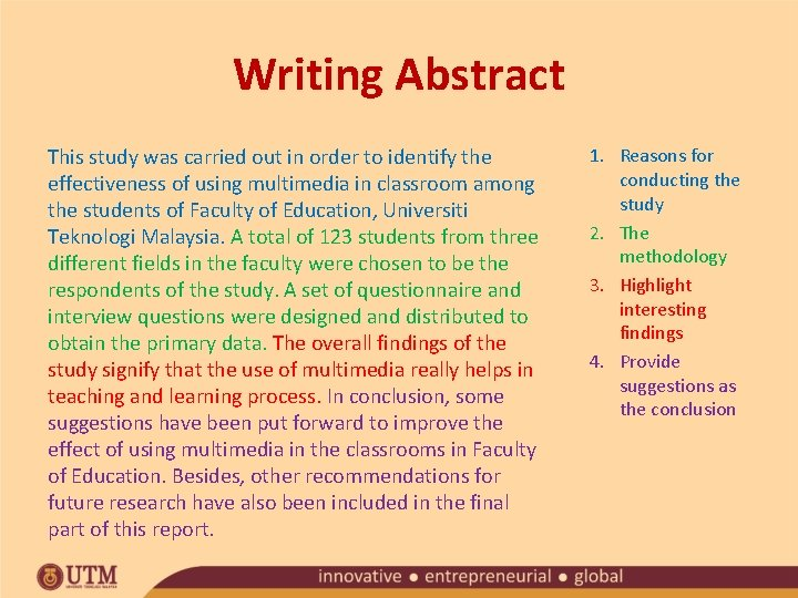 Writing Abstract This study was carried out in order to identify the effectiveness of