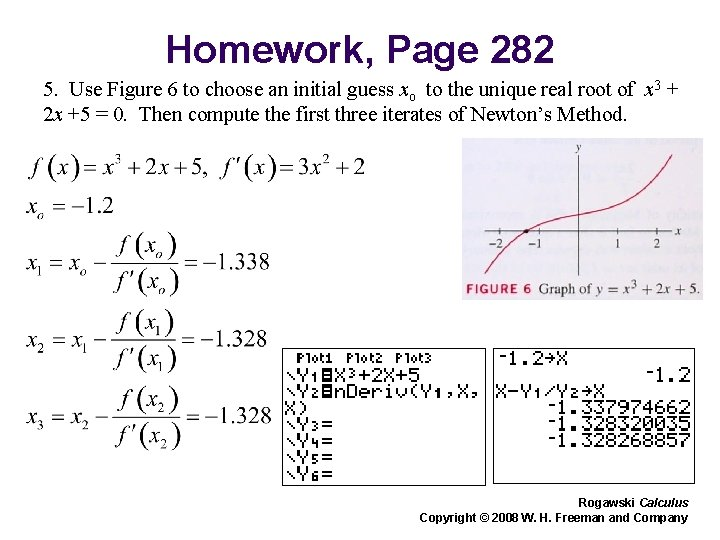 Homework, Page 282 5. Use Figure 6 to choose an initial guess xo to