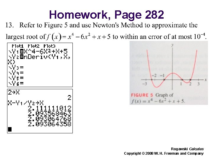 Homework, Page 282 Rogawski Calculus Copyright © 2008 W. H. Freeman and Company