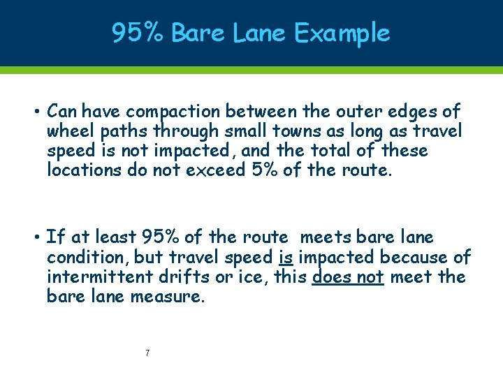 95% Bare Lane Example • Can have compaction between the outer edges of wheel