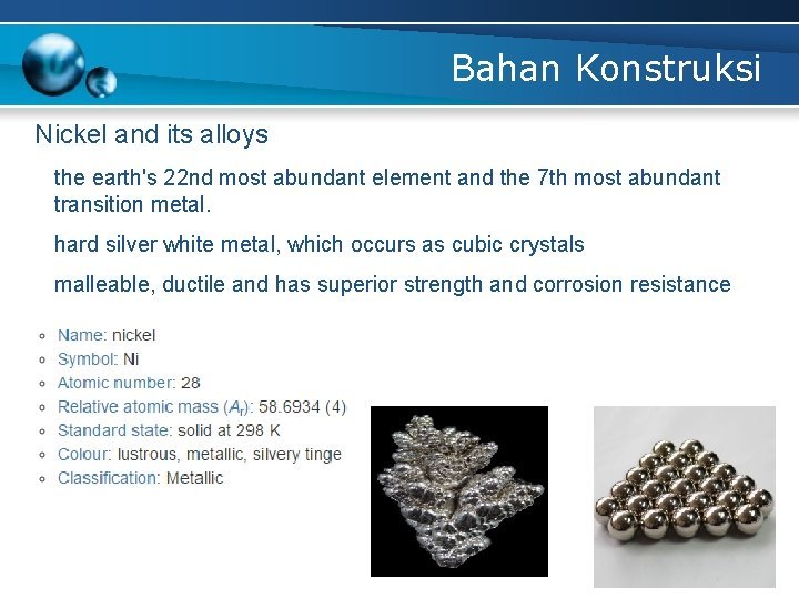 Bahan Konstruksi Nickel and its alloys the earth's 22 nd most abundant element and