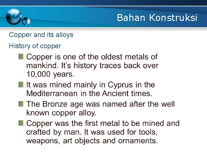 Bahan Konstruksi Copper and its alloys History of copper