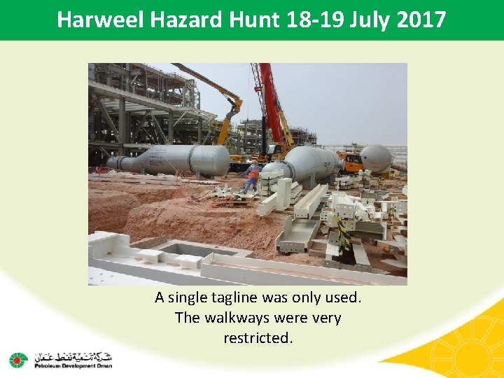 Harweel Hazard Hunt 18 -19 July 2017 A single tagline was only used. The