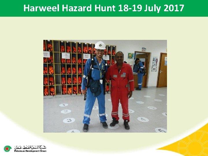 Harweel Hazard Hunt 18 -19 July 2017