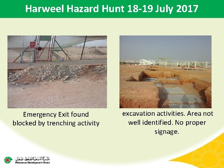Harweel Hazard Hunt 18 -19 July 2017 Emergency Exit found blocked by trenching activity
