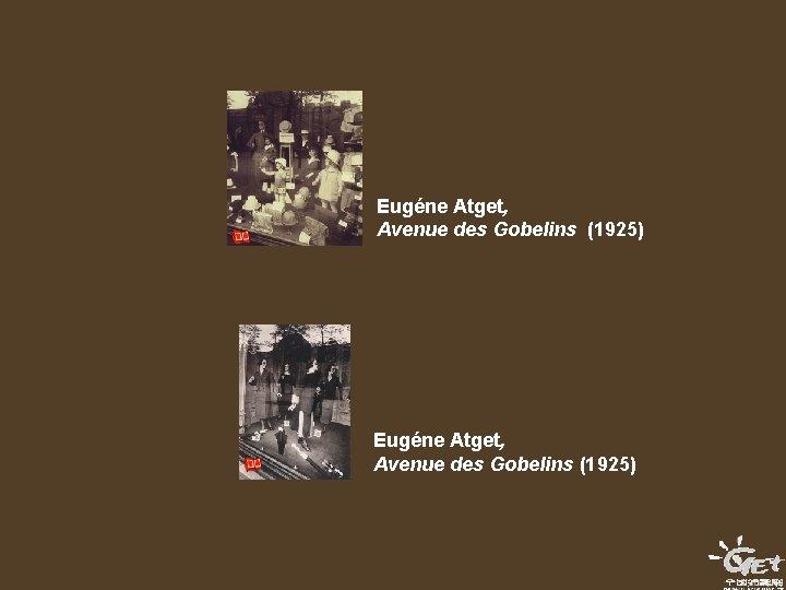 Eugéne Atget, Avenue des Gobelins (1925)