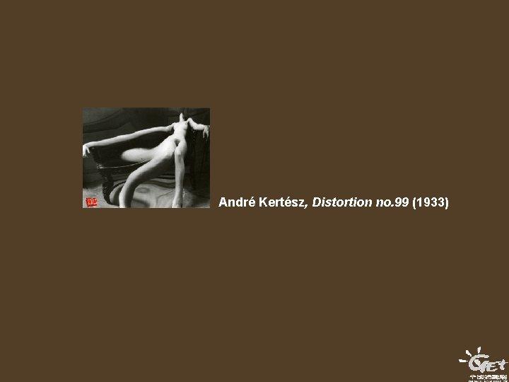 André Kertész, Distortion no. 99 (1933)