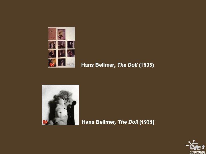 Hans Bellmer, The Doll (1935)
