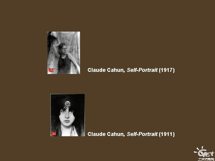 Claude Cahun, Self-Portrait (1917) Claude Cahun, Self-Portrait (1911)
