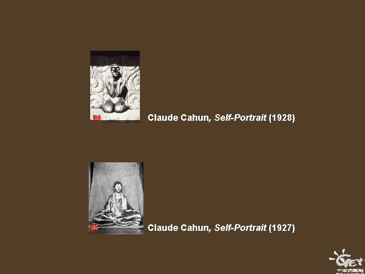Claude Cahun, Self-Portrait (1928) Claude Cahun, Self-Portrait (1927)