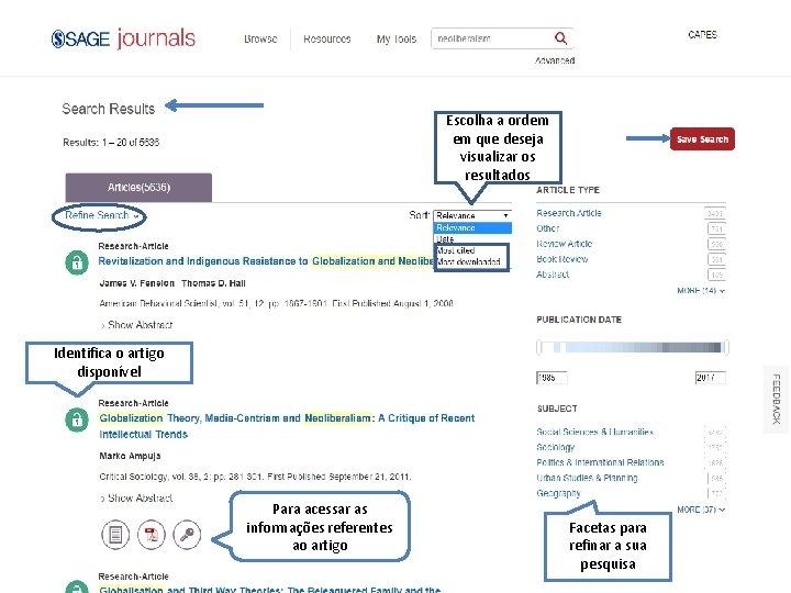 Escolha a ordem em que deseja visualizar os resultados Quality Content • Resource Management