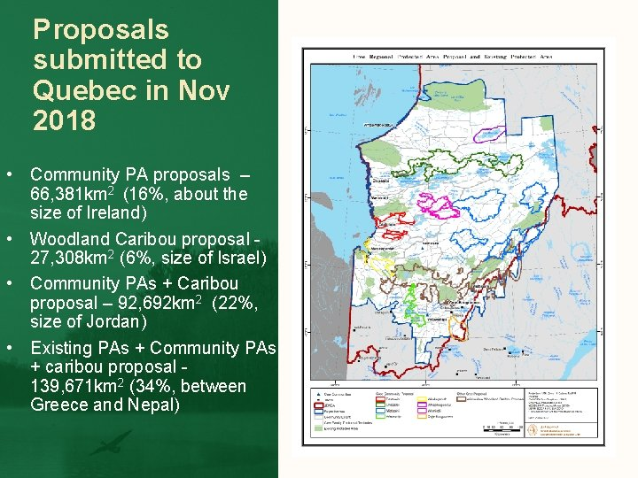 Proposals submitted to Quebec in Nov 2018 • Community PA proposals – 66, 381
