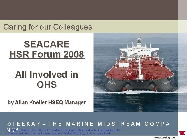 Caring for our Colleagues SEACARE HSR Forum 2008 All Involved in OHS by Allan