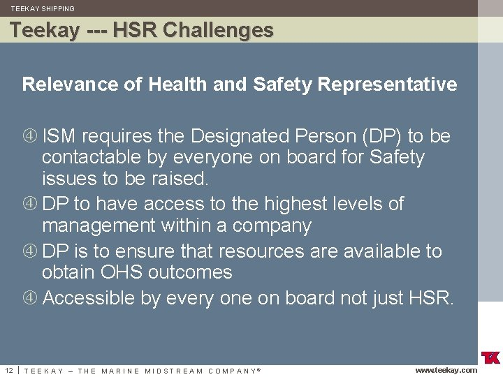 TEEKAY SHIPPING Teekay --- HSR Challenges Relevance of Health and Safety Representative ISM requires