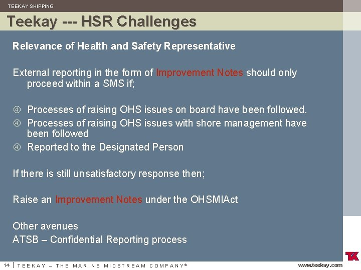 TEEKAY SHIPPING Teekay --- HSR Challenges Relevance of Health and Safety Representative External reporting