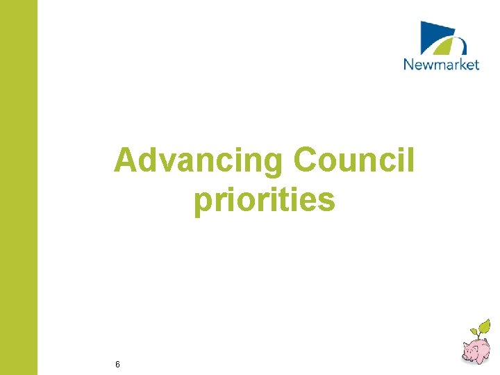Advancing Council priorities 6