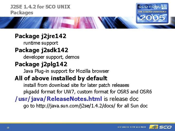 J 2 SE 1. 4. 2 for SCO UNIX Packages Package j 2 jre