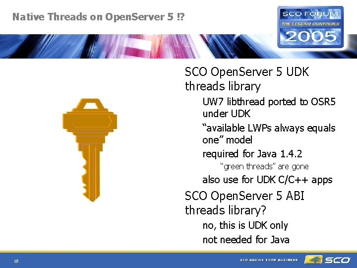 Native Threads on Open. Server 5 !? SCO Open. Server 5 UDK threads library