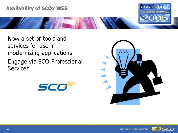 Availability of SCOx WSS Now a set of tools and services for use in