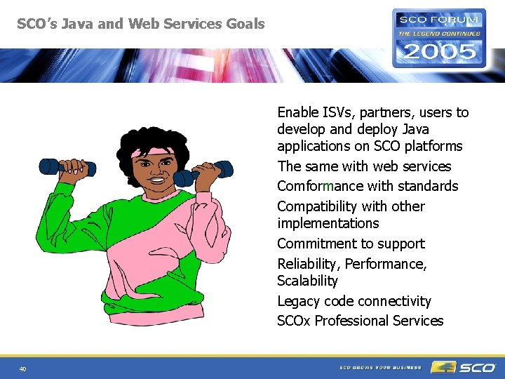 SCO's Java and Web Services Goals Enable ISVs, partners, users to develop and deploy
