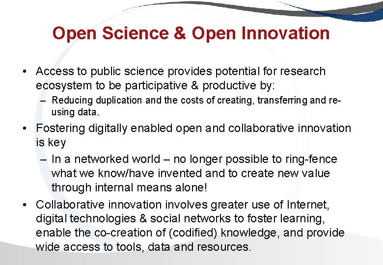 Open Science & Open Innovation • Access to public science provides potential for research