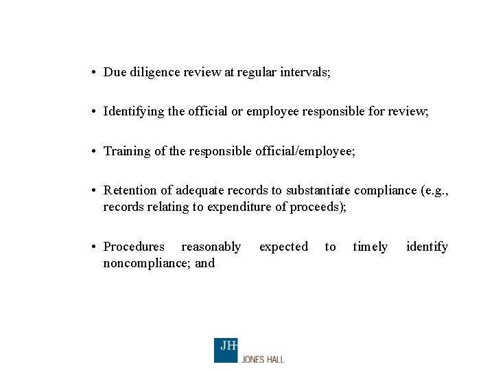 • Due diligence review at regular intervals; • Identifying the official or employee