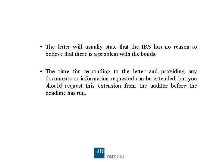 • The letter will usually state that the IRS has no reason to