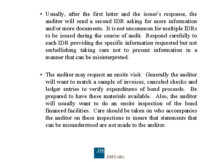 • Usually, after the first letter and the issuer's response, the auditor will