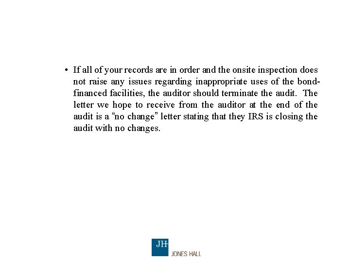 • If all of your records are in order and the onsite inspection