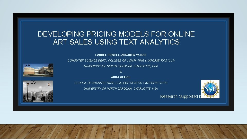 DEVELOPING PRICING MODELS FOR ONLINE ART SALES USING TEXT ANALYTICS LAUREL POWELL, ZBIGNIEW W.