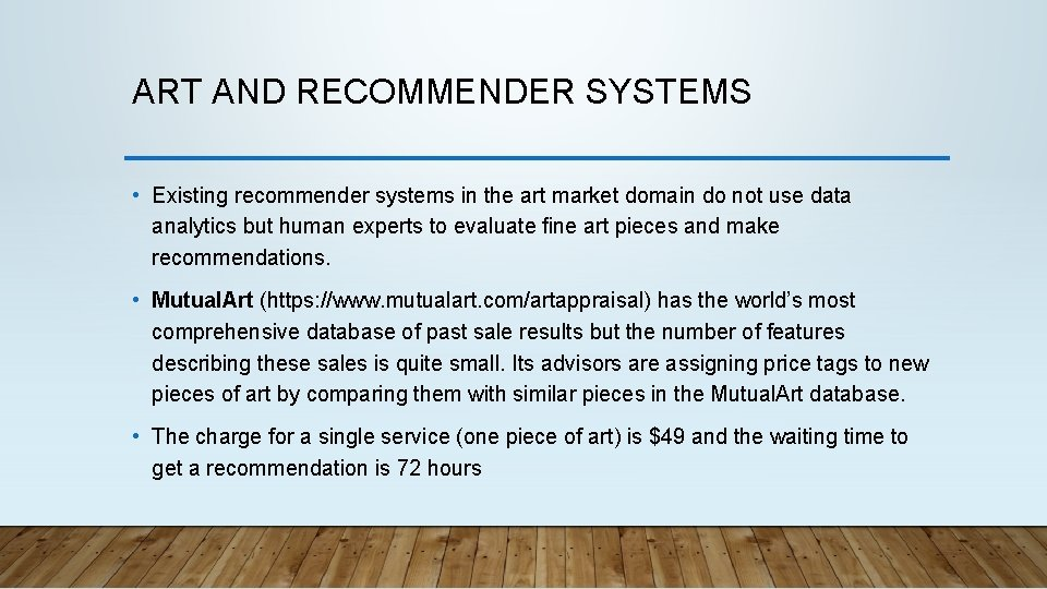 ART AND RECOMMENDER SYSTEMS • Existing recommender systems in the art market domain do