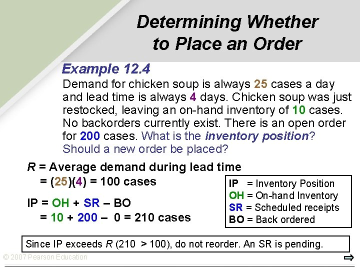 Determining Whether to Place an Order Example 12. 4 Demand for chicken soup is