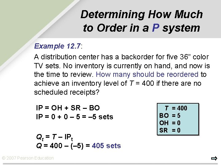Determining How Much to Order in a P system Example 12. 7: A distribution